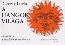 DOBSZAY LÁSZLÓ - A HANGOK VILÁGA II