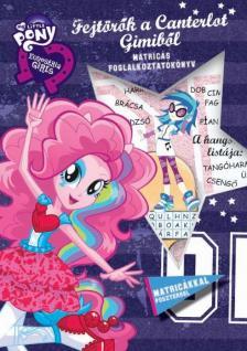 - My Little Pony - Fejtörők a Canterlot Gimiből