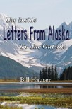 Hauser Bill - Letters From Alaska [eK�nyv: epub,  mobi]
