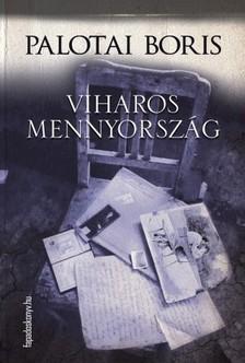 Palotai Boris - Viharos mennyorsz�g [eK�nyv: epub, mobi]