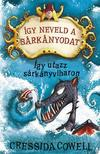 Cressida Cowell - �gy neveld a s�rk�nyodat 7. - �gy utazz s�rk�nyviharon