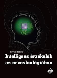 Kov�cs Ferenc - Intelligens �rz�kel�k az orvosbiol�gi�ban