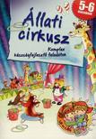 - �llati cirkusz - Komplex k�szs�gfejleszt� feladatok