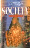 Dominick Dunne - Society [antikv�r]