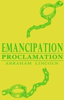 Lincoln Abraham - Emancipation Proclamation [eK�nyv: epub, mobi]