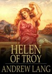 Lang Andrew - Helen of Troy [eKönyv: epub,  mobi]