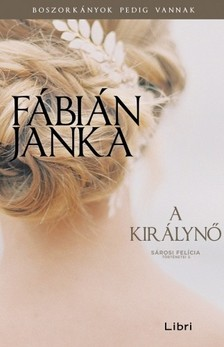 Fábián Janka - A királynő [eKönyv: epub, mobi]