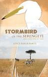 Porte Joyce - Stormbird of the Serengeti [eK�nyv: epub,  mobi]
