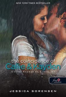 Jessica Sorensen - Callie & Kayden és a véletlen - kemény borítós
