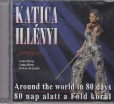 - 80 NAP ALATT A FÖLD KÖRÜL - ILLÉNYI KATICA CD