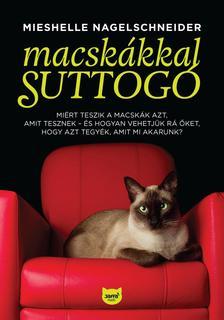Mieschelle Nagelschneider - Macskákkal suttogó