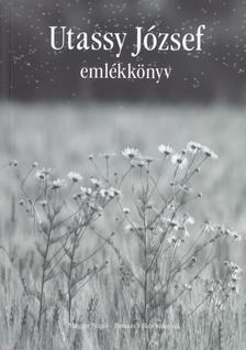szerk. P�ntek Imre �s Horv�th Erzs�bet - Utassy J�zsef eml�kk�nyv