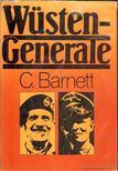 Barnett, Correlli - W�stengenerale [antikv�r]