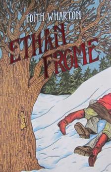 Edith Wharton - Ethan Frome [eKönyv: epub, mobi]