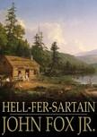 Jr. John Fox, - Hell-Fer-Sartain [eK�nyv: epub,  mobi]