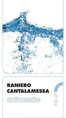 Raniero Cantalamessa - Szüzesség