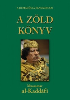 Kadhafi Moammer - A z�ld k�nyv [eK�nyv: epub, mobi]