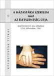 Kentenich Josef - A házastársi szerelem mint az életszentség útja [eKönyv: epub,  mobi]