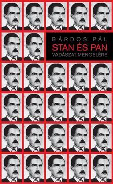 B�RDOS P�L - Stan �s Pan  - Vad�szat Mengel�re