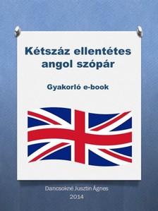 �gnes Dancsokn� Jusztin - K�tsz�z ellent�tes angol sz�p�r [eK�nyv: epub, mobi]