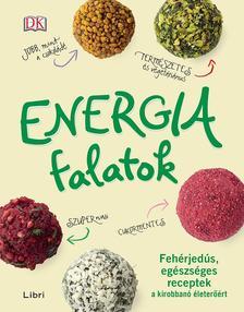- - Energiafalatok - Feh�rjed�s, eg�szs�ges receptek a kirobban� �leter��rt