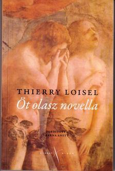 Thierry Loisel - Öt olasz novella