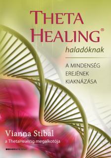 Vianna Stibal - ThetaHealing Halad�knak