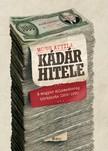 Mong Attila - Kádár hitele - A magyar államadósság története 1956-1990 [eKönyv: epub, mobi]