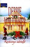 Debbie Macomber - Kar�csonyi �dv�zlet k�tet (Fenyves s�t�ny 7/B, Majd ha piros h� esik) [eK�nyv: epub, mobi]