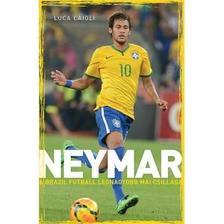 Luca Caioli - Neymar