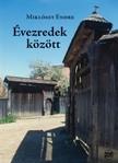Mikl�ssy Endre - �vezredek k�z�tt [eK�nyv: pdf,  epub,  mobi]