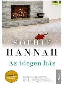 Sophie Hannah - AZ IDEGEN H�Z