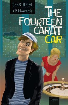 REJT� JEN� - The fourteen carat car - A tizenn�gy kar�tos aut� (angol)