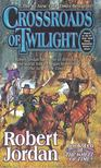 Robert Jordan - Crossroads of Twilight [antikv�r]