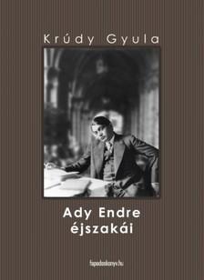 KR�DY GYULA - Ady Endre �jszak�i [eK�nyv: epub, mobi]