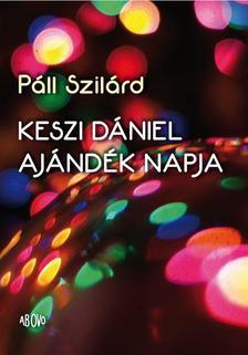 Páll Szilárd - Keszi Dániel ajándék napja