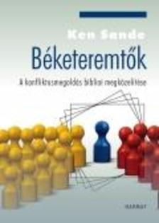 Ken Sande - B�keteremt�k - A konfliktusmegold�s bibliai megk�zel�t�se