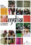 Folk Gy�rgy - INDIA - A V�GLETEK BIRODALMA