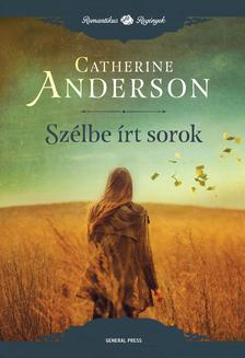 Catherine Anderson - Sz�lbe �rt sorok