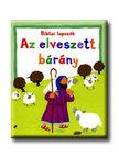 Lois Rock - AZ ELVESZETT B�R�NY - BIBLIA LAPOZ�K -