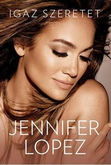 Jennifer Lopez - IGAZ SZERETET