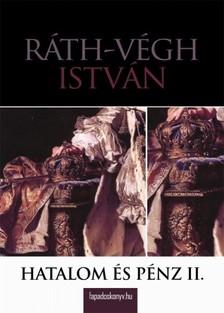 R�TH-V�GH ISTV�N - Hatalom �s p�nz II. r�sz [eK�nyv: epub, mobi]