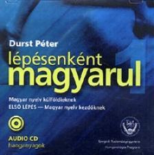 DURST P�TER - L�P�SENK�NT MAGYARUL - ELS� L�P�S - MAGYAR NYELV AUDIO CD