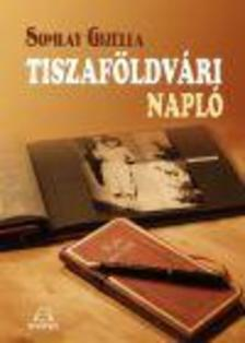 Somlay Gizella - Tiszaf�ldv�ri napl� 1951-1953