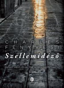 Charles FENYVESI - Szellemidéző