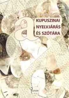 Silling István - Kupuszinai nyelvjárás és szótára