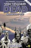 Kirkman - Adlard - The Walking Dead - �l�halottak 3.: Mened�k
