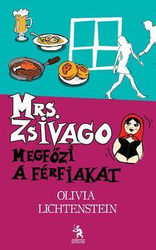 Olivia Lichtenstein - Mrs. Zsiv�g� megf�zi a f�rfiakat