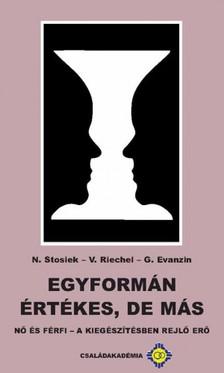 M. Veronika Riechel, M. Gertraud Evanzin M. Nurit Stosiek, - Egyformán értékes, de más [eKönyv: epub, mobi]