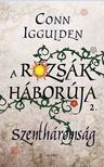 Conn Iggulden - Szenth�roms�g